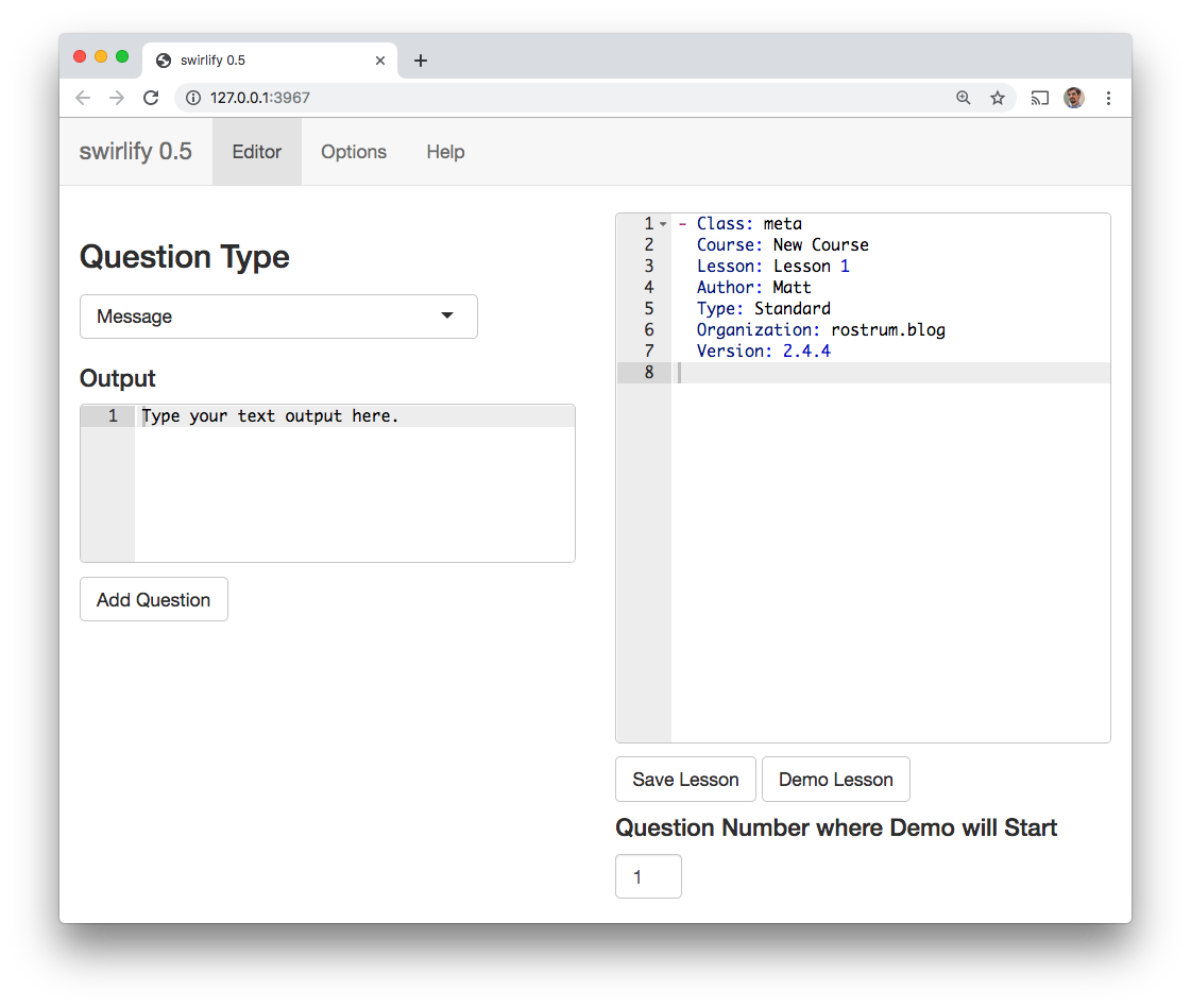 The Swirlify Shiny GUI for writing lessons, showing a dropdown box for the lesson type, a box for writing output, the YAML code for the lesson so far, and buttons for saving and demoing the code.
